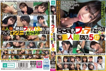 KAGP-152 5 13 Amateur Girls Who Will Be Blowed Anywhere